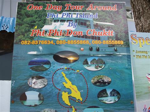A varied selection of tours are advertised all over Phi Phi